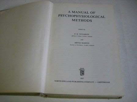 A Manual of Psychophysiological Methods,: Venables, P. H.