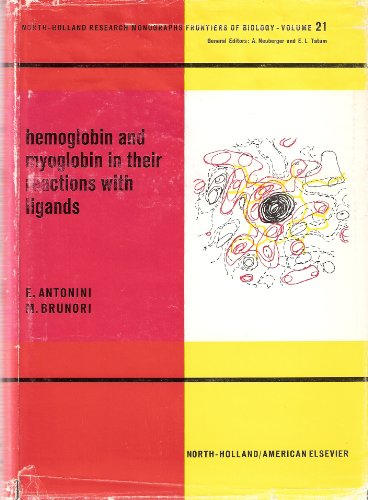 9780444100962: Hemoglobin and myoglobin in their reactions with ligands (Frontiers of biology)