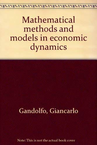9780444101068: Mathematical methods and models in economic dynamics