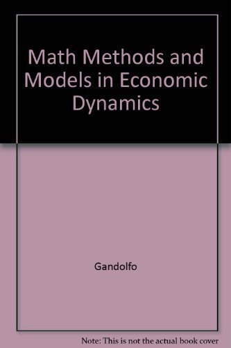 Math Methods and Models in Economic Dynamics: Gandolfo, Giancarlo