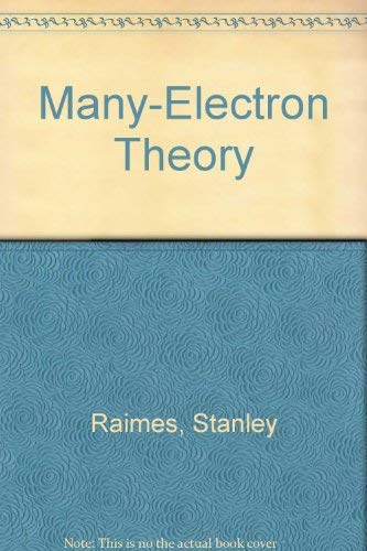 9780444103536: Many-electron theory