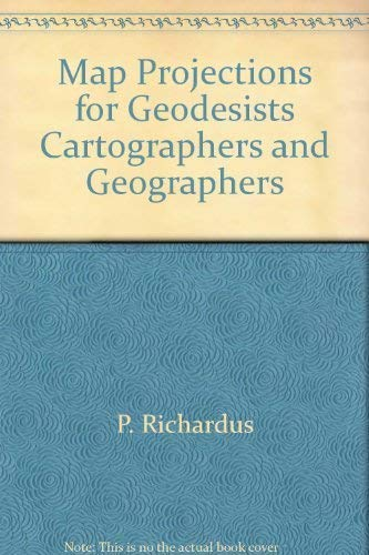 9780444103628: Map projections for geodesists, cartographers and geographers