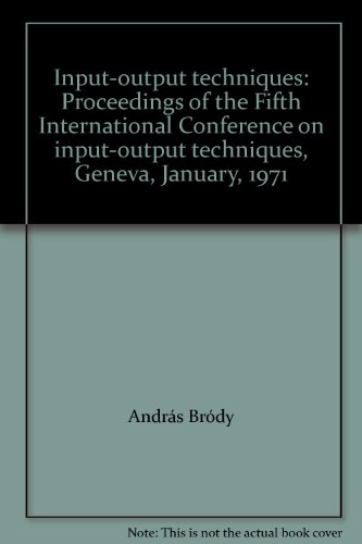 Input-output techniques: Proceedings of the Fifth International Conference on input-output ...