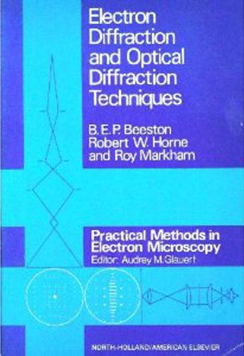 9780444104113: Electron Diffraction and Optical Diffraction Techniques