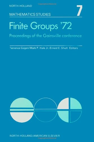 Finite groups ?72, Volume 7: Proceedings of the Gainesville Conference on Finite Groups, March 23-...