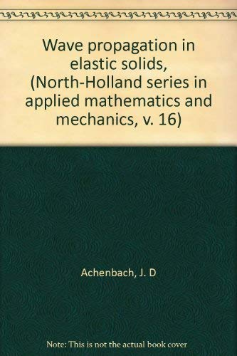 9780444104656: Wave propagation in elastic solids, (North-Holland series in applied mathematics and mechanics, v. 16)