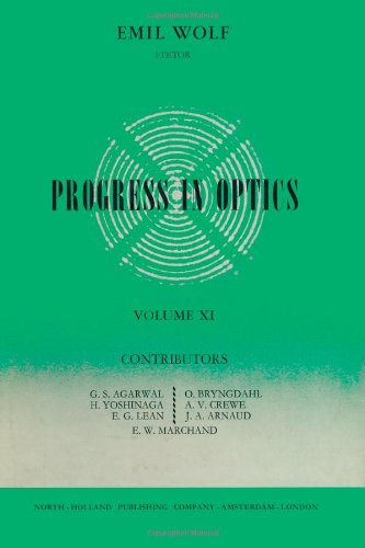 9780444104977: Progress in Optics Volume 11, Volume 11