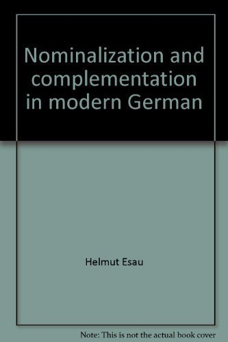 9780444105844: Nominalization and complementation in modern German (North-Holland linguistic series)