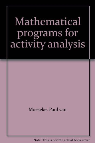 Mathematical Programs for Activity Analysis