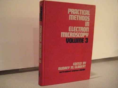 9780444106650: Practical Methods in Electron Microscopy: Vol. 3