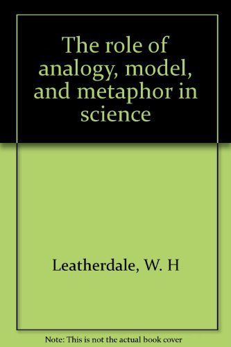 9780444106803: The role of analogy, model, and metaphor in science