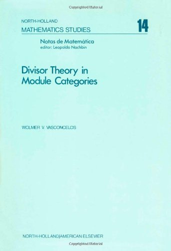 9780444107374: Divisor theory in module categories, Volume 14 (North-Holland Mathematics Studies)