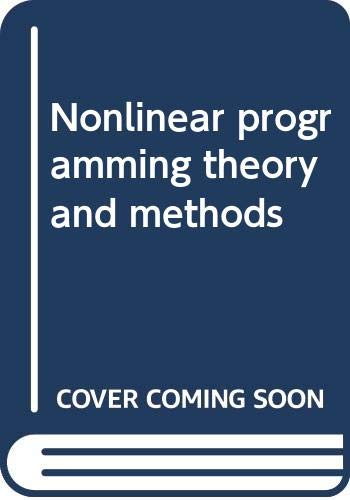 9780444107381: Nonlinear programming theory and methods