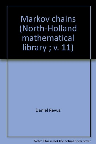9780444107527: Markov Chains (North-Holland Mathematical Library - Vol 11)