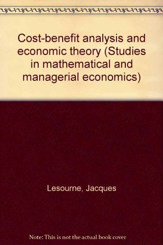 9780444108517: Cost-benefit analysis and economic theory (Studies in mathematical and managerial economics)