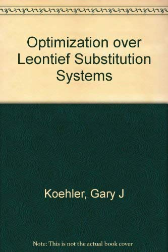 9780444109569: Optimization over Leontief Substitution Systems.