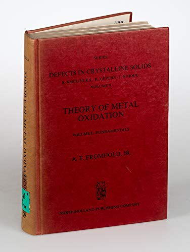 9780444109576: Theory of Metal Oxidation, Vol. 1: Fundamental (Defects in Crystalline Solids)