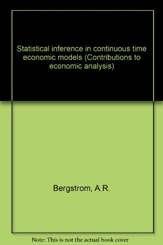 Statistical inference in continuous time economic models: Bergstrom, A.R.