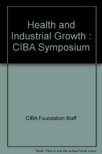 9780444151803: Health and industrial growth (Ciba Foundation symposium ; 32)
