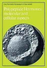 Polypeptide Hormones: Molecular and Cellular Aspects: CIBA Foundation Staff