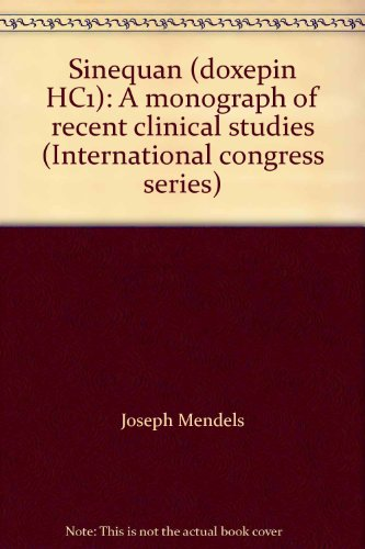 9780444152152: Sinequan (doxepin HC1): A monograph of recent clinical studies (International congress series)