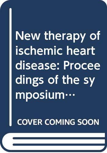 New therapy of ischemic heart disease: Proceedings: Jatene, Adib Domingos