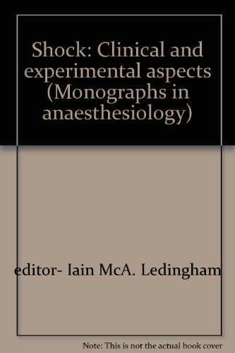 Shock: Clinical and experimental aspects (Monographs in anaesthesiology)