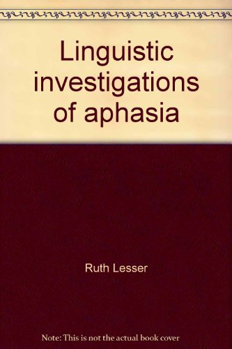 9780444194596: Linguistic investigations of aphasia (Studies in language disability and remediation)