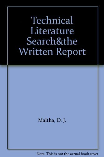 Technical Literature Search and the Written Report: D. J. Maltha