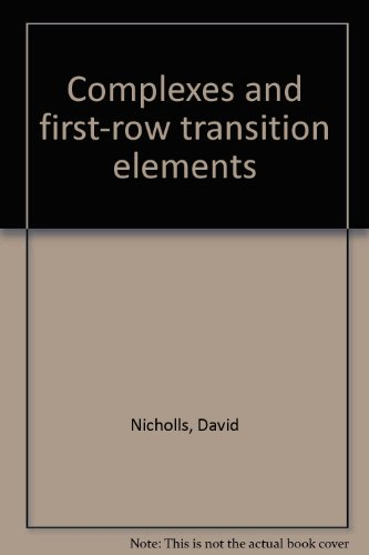 9780444195142: Complexes and first-row transition elements