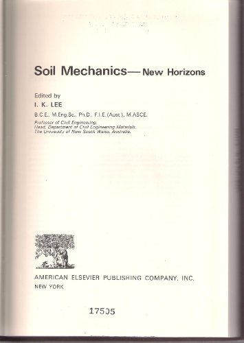 9780444195425: Soil mechanics--new horizons
