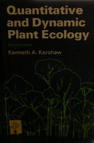 9780444195456: Quantitative and dynamic plant ecology