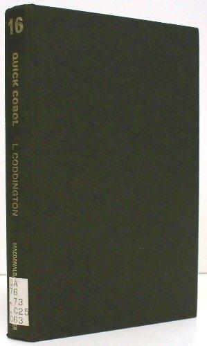 9780444195876: Quick Cobol (Computer monographs, 16)