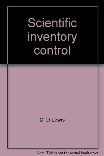 Scientific Inventory Control,: Lewis, C. D.,
