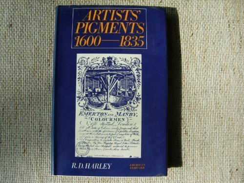 9780444196521: Artists' Pigments c. 1600-1835: A Study in English Documentary Sources