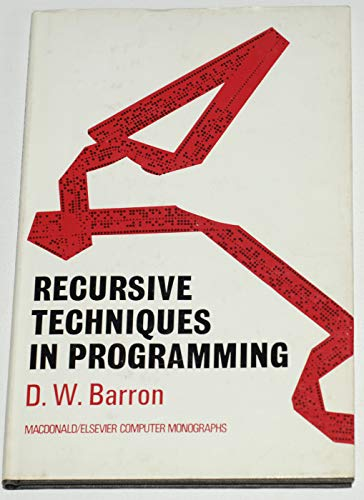 9780444199867: Recursive Techniques in Programming (Computer Monograph Series)