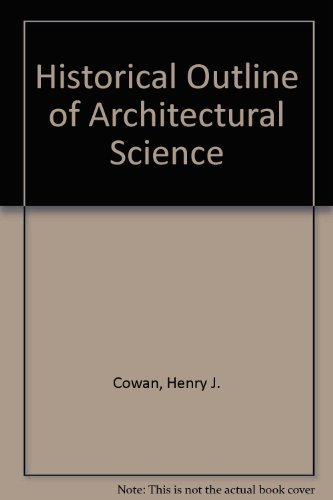 9780444401458: Historical Outline of Architectural Science