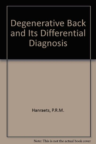 9780444402691: The Degenerative Back and Its Differential Diagnosis