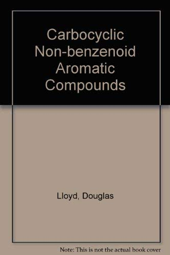 Carbocyclic Non-Benzenoid Aromatic Compounds.: Lloyd, Douglas