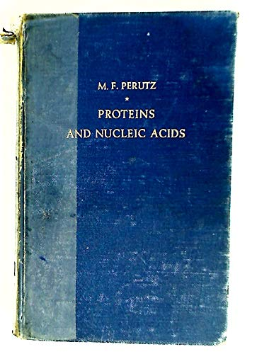 Proteins and Nucleic Acids. Structure and Function.: Perutz, Max