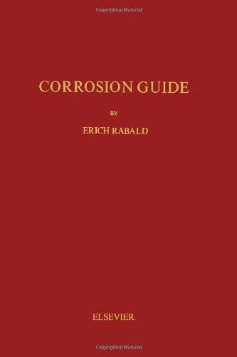 9780444404657: Corrosion Guide