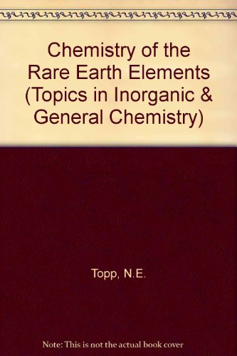 9780444405814: Chemistry of the Rare Earth Elements
