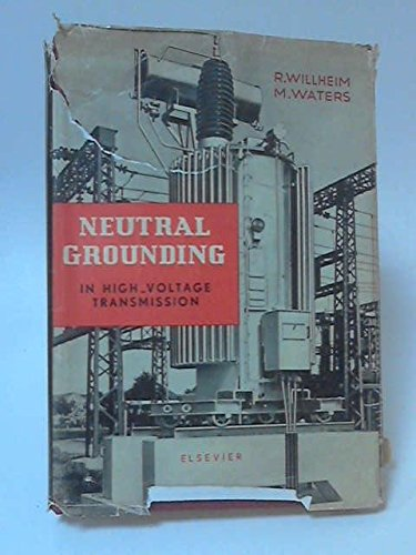 9780444406453: Neutral Grounding in High-Voltage Transmission
