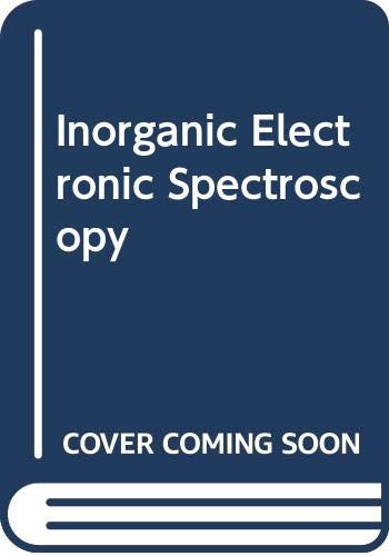Inorganic Electronic Spectroscopy: Lever, A B
