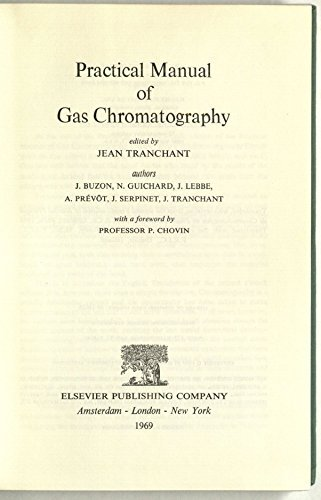 Practical Manual of Gass Chromatography: tranchant,jean