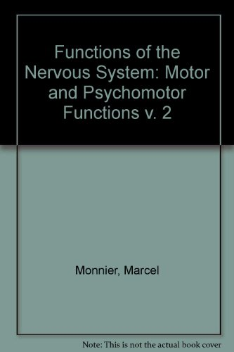 9780444406903: Functions of the Nervous System: Motor and Psychomotor Functions v. 2