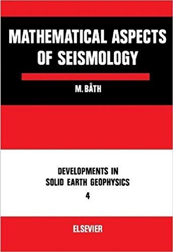 Mathematical Aspects of Seismology: Bath, Markus