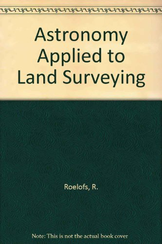 9780444407719: Astronomy Applied to Land Surveying