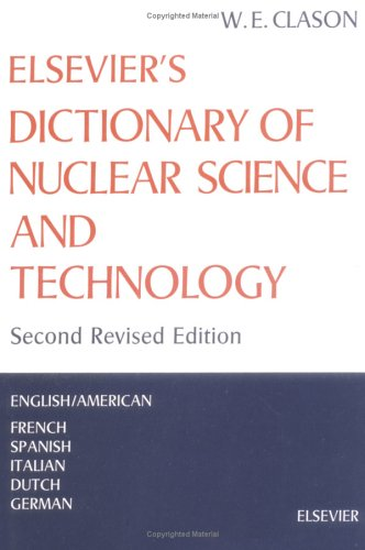 9780444408105: Elsevier's Dictionary of Nuclear Science and Technology