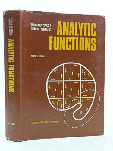 Analytic Functions: Stanislaw Saks, Antoni Zygmund